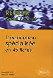 Education Specialisee en 45 Fiches