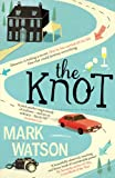 The Knot (0857200321) by Mark Watson