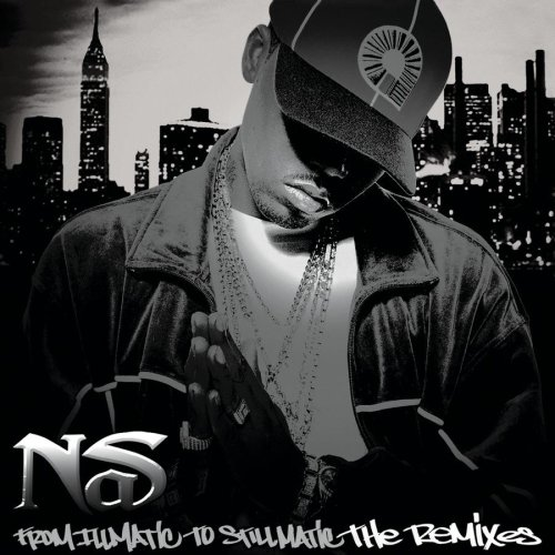 Nas - From Illmatic to Stillmatic - Zortam Music