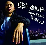 SEI-ONE From GEEK / 好きもん