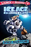 Scrat's Space Adventure (pbk)