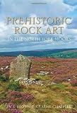 Prehistoric Rock Art in the North York Moors (0752468774) by Brown, Paul
