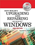 img - for Upgrading and Repairing Microsoft Windows (2nd Edition) 2nd (second) Edition by Mueller, Scott M., Knittel, Brian published by Que Publishing (2008) book / textbook / text book