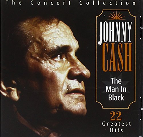 Johnny Cash - The Man In Black: The Concert Collection - 22 Greatest Hits - Zortam Music
