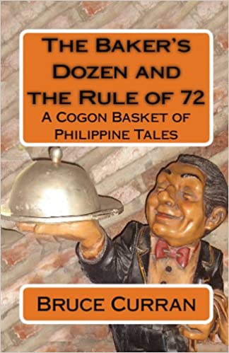 The Baker's Dozen and the Rule of 72: A Cogon Basket of Philippine Tales