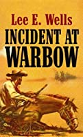 Incident at Warbow