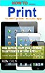 How to Print from iPad or iPhone to A...