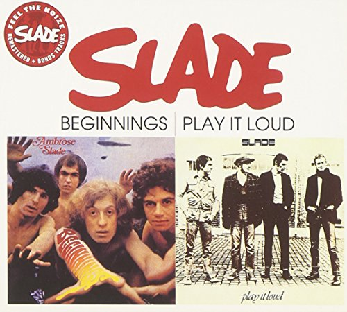 SLADE - Beginnings / Play It Loud - Zortam Music