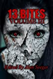 img - for 13 Bites Volume III (13 Bites Horror Anthology) (Volume 3) book / textbook / text book