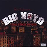 The Stick Up Kid ~ Big Noyd