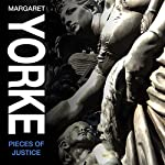 Pieces of Justice   Margaret Yorke
