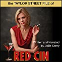 Taylor Street File of Red Cin Audiobook by JoBe Cerny Narrated by JoBe Cerny
