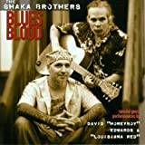 Blues Blood The Shaka Brothers