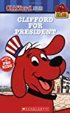Acton Figueroa Clifford for President (Clifford the Big Red Dog)