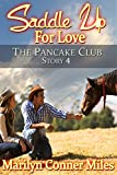 Saddle up for Love (The Pancake Club Book 4)