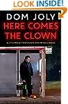 Here Comes the Clown: A Stumble Throu...