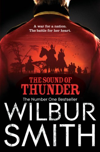 Wilbur Smith - The Sound of Thunder (The Courtneys) (English Edition)