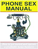 Phone Sex Manual (Magic Lamp Business Series Book 2)
