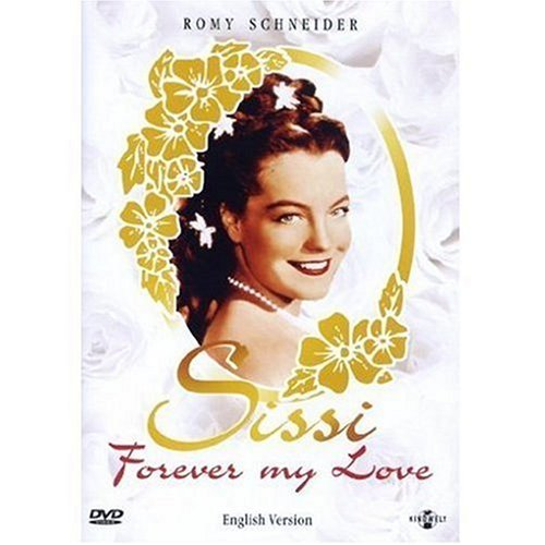 Sissi - Forever My Love