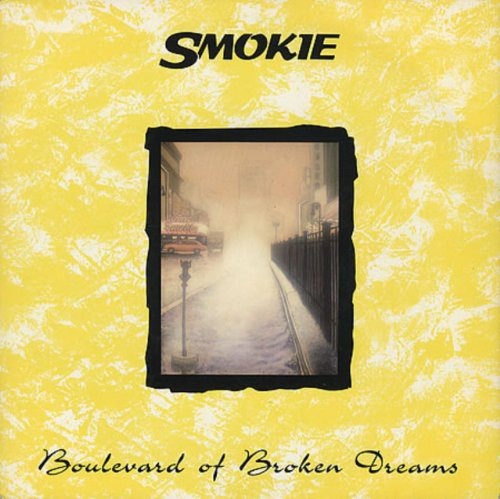 SMOKIE - Boulevard Of Broken Dreams - Zortam Music