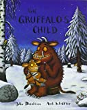 Julia Donaldson The Gruffalo's Child