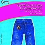 Le deuxième été (Quatre filles et un jean 2) | Ann Brashares