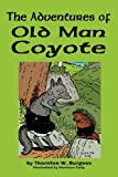 img - for The Adventures of Old Man Coyote book / textbook / text book