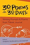 img - for 30 Poems in 30 Days: Writing Prompts & Poems from Tiferet Journal by Kimberly Burnham (2015-08-15) book / textbook / text book