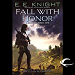 Fall with Honor: The Vampire Earth, Book 7 (       UNABRIDGED) by E. E. Knight Narrated by Christian Rummel, E. E. Knight