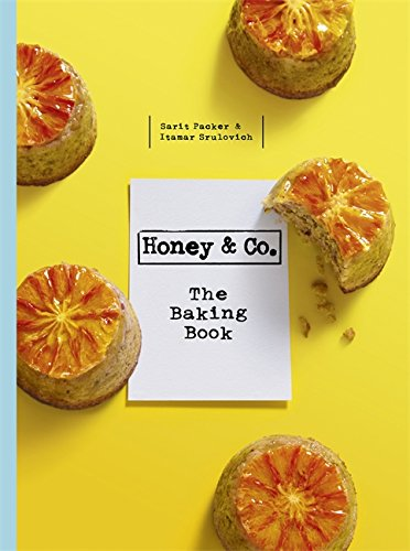 Honey & Co the Baking Book by Itamar Srulovich, Sarit Packer