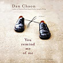 You Remind Me of Me Audiobook by Dan Chaon Narrated by Jim Soriero