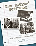 Ken Waters Notebook
