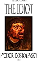 The Idiot - Classic Illustrated Edition (English Edition)