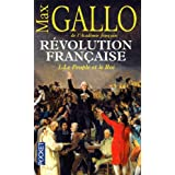 Rvolution franaise, Tome 1 : Le Peuple et le Roi (1774-1793)par Max Gallo