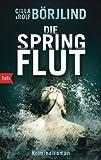 B�rjlind, Cilla: Die Springflut