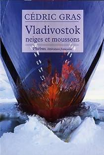 Vladivostok, neiges et moussons par Gras