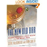 The New Old Bar: Classic Cocktails and Salty Snacks from The Hearty Boys by Steve McDonagh