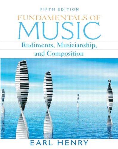 Fundamentals of Music: Rudiments, Musicianship &...