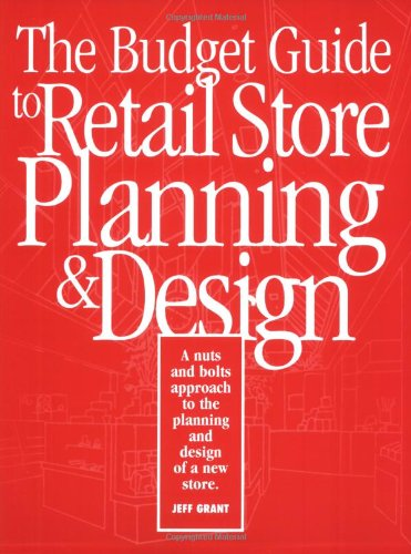 The Budget Guide to Retail Store Planning and Design