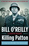 Killing Patton: The Strange Death of World War II's Most Audacious General (English Edition)