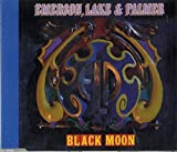 Black moon [Single-CD] by Emerson Lake & Palmer