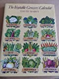 The vegetable growers' calendar (0354040111) by Mabey, David
