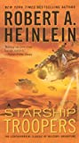 Starship Troopers (Turtleback School & Library Binding Edition) (0785787283) by Robert A. Heinlein