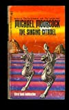 The Singing Citadel (Medallion SF, S1870) (0425018709) by Moorcock, Michael