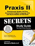Praxis II Pennsylvania Grades 4-8 Core Assessment: English Language Arts and Social Studies (5154)