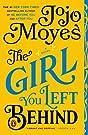 The Girl You Left Behind: A Novel