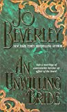 img - for An Unwilling Bride (Zebra Historical Romance) by Beverley, Jo (2000) Mass Market Paperback book / textbook / text book