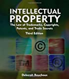 Intellectual Property: The Law of Trademarks, Copyrights, Patents, and Trade Secrets for the Paralegal