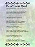"DON'T YOU QUIT POEM MOTIVATION TYPOGRAPHY QUOTE ART PRINT 12x16 "" POSTER QU232B"