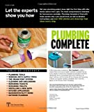 Plumbing Complete: Expert Advice from Start to Finish (Tauntons Complete)
